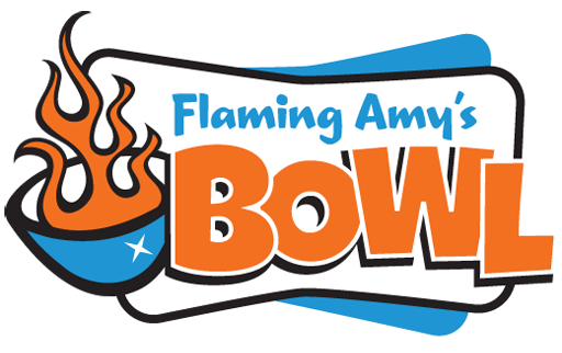 Flaming Amy's Bowl
